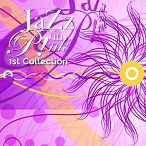 Jazzinpink-1stCD